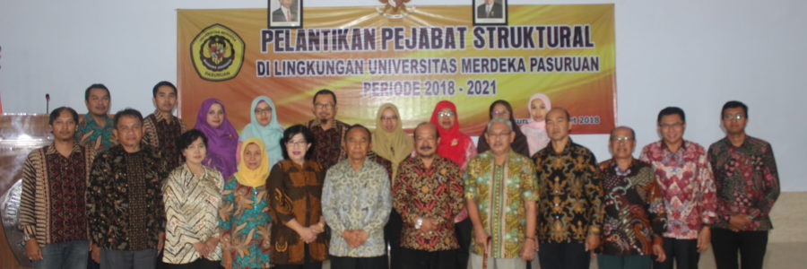 Pelantikan Pejabat Struktural di Lingkungan Universitas Merdeka Pasuruan Periode 2018-2021